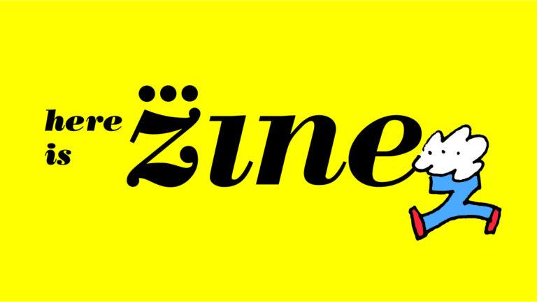here-is-zine_1200x625_rgb